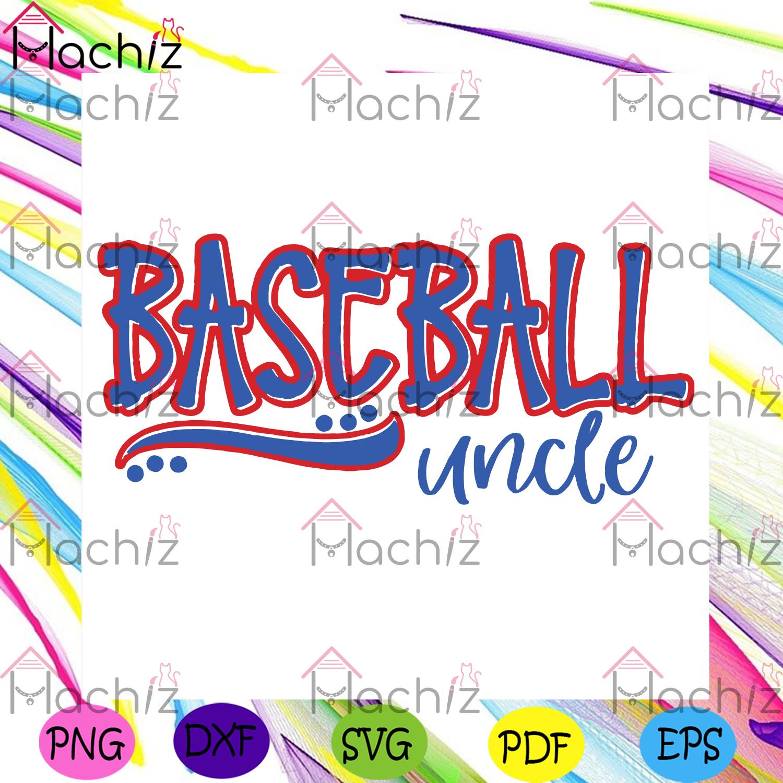 Baseball uncle svg fathers day svg, sport svg, baseball svg