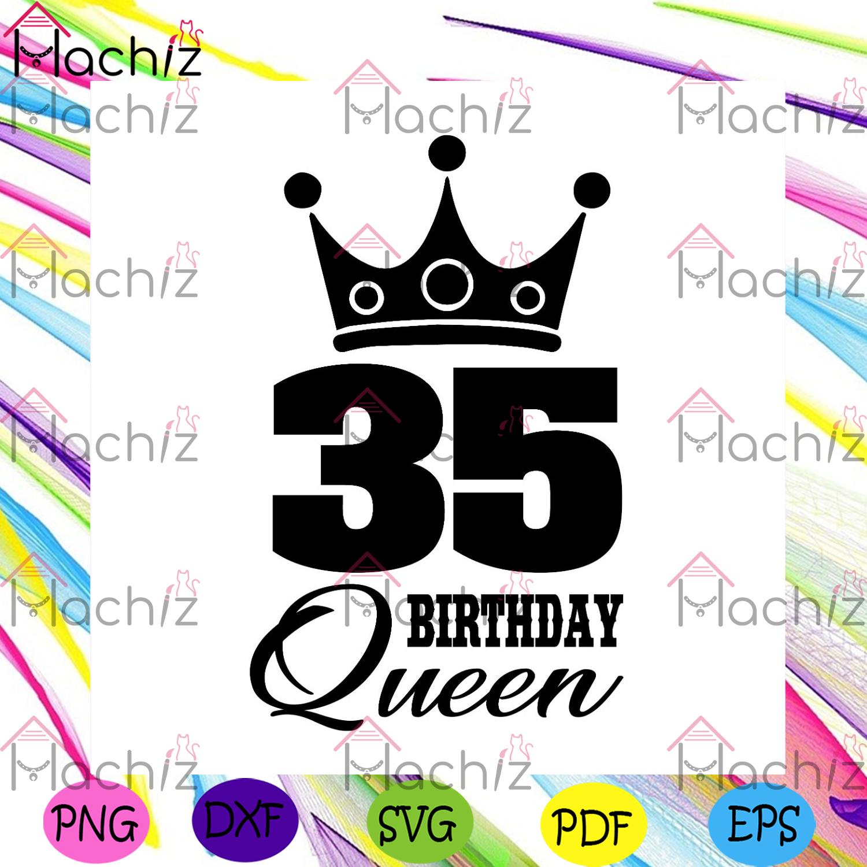 35 birthday queen crown svg birthday svg, 35th birthday svg