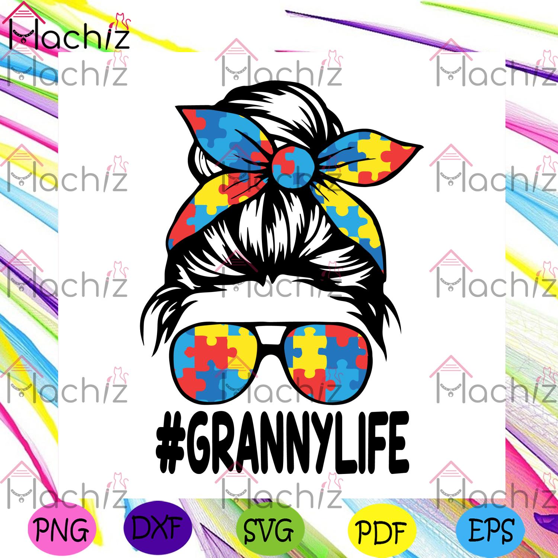 Autism granny life svg autism svg, granny life svg