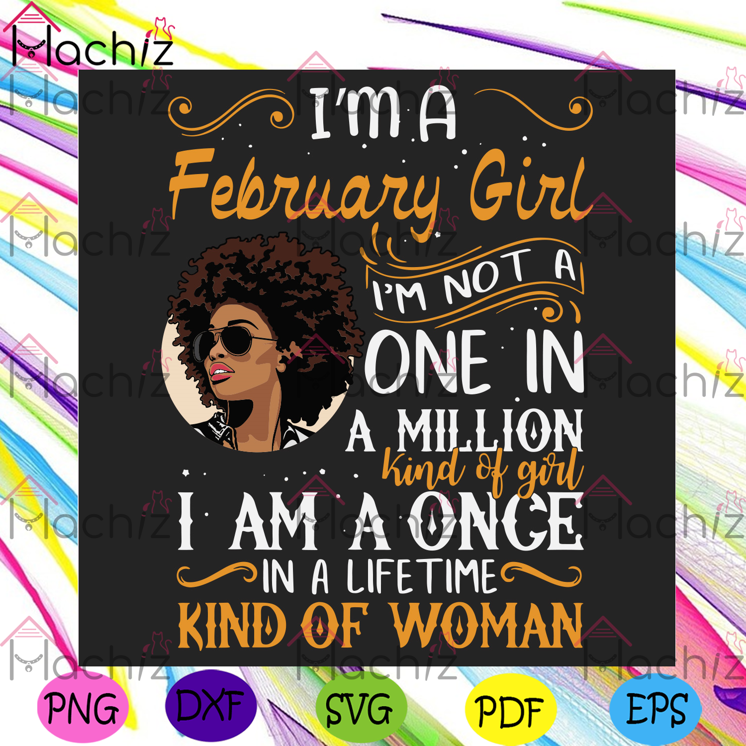 Im a february girl im a once in a lifetime kind of woman svg