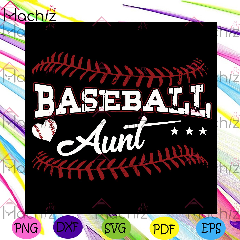 Baseball aunt svg mothers day svg, sport svg, baseball svg