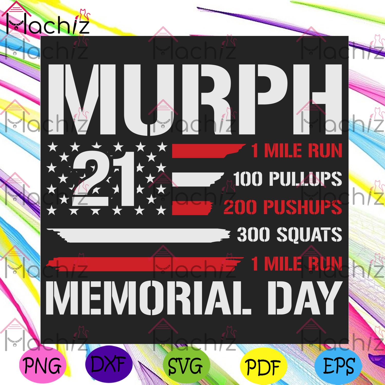 Murph 2021 american workout challenge memorial day svg trending svg