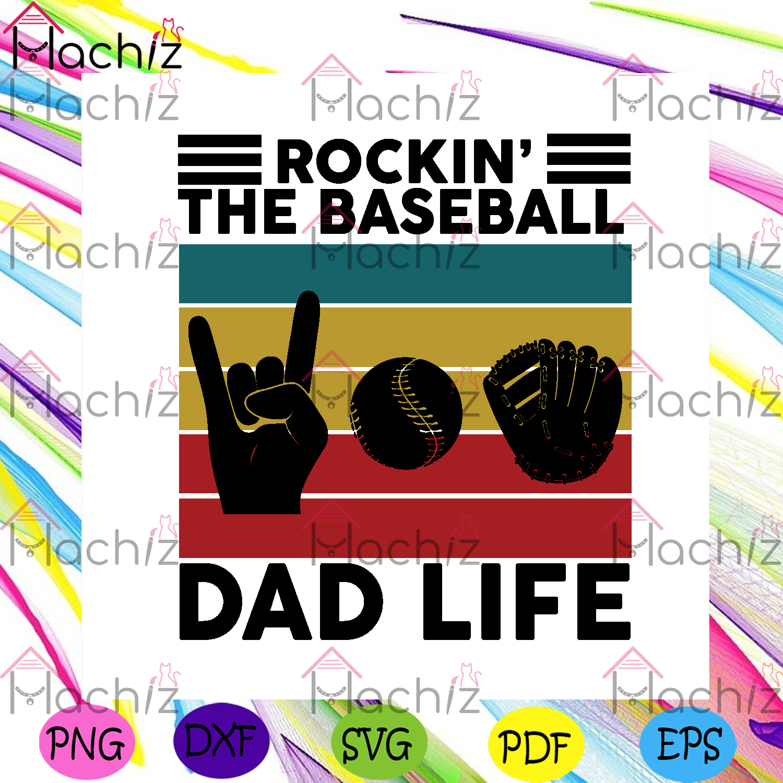 Rockin the baseball dad life svg fathers day svg, sport svg
