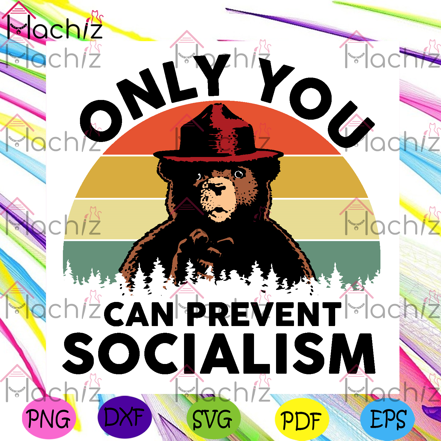 Only you can prevent socialism svg trending svg, smokey the bear svg