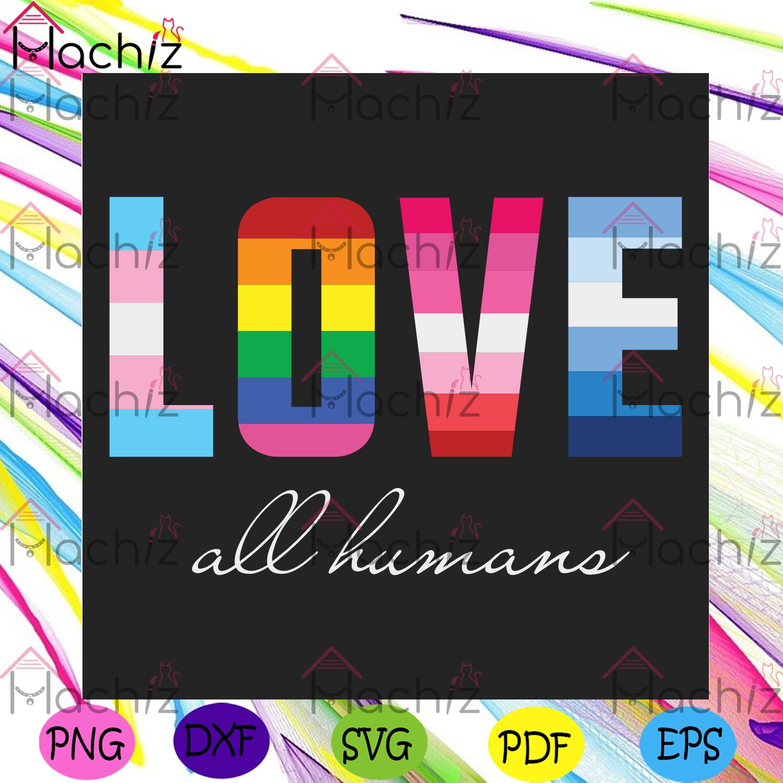 Lgbt pride rainbow love all human svg lgbt svg, lgbt love svg