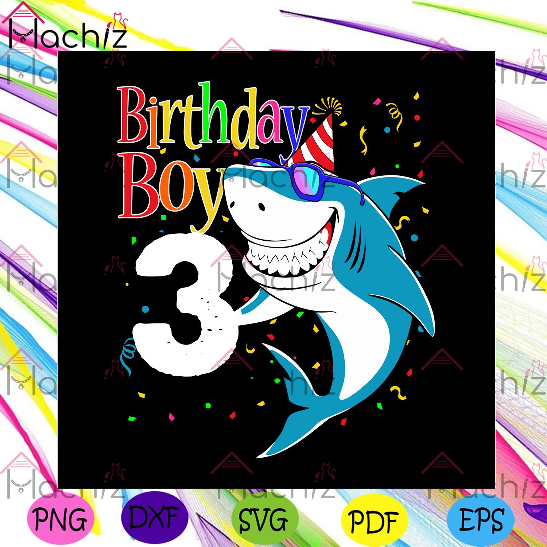 3rd birthday boy svg birthday svg, birthday gift, birthday boy svg