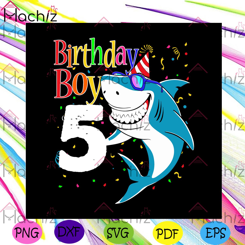 5th birthday boy svg birthday svg, birthday gift, birthday boy svg