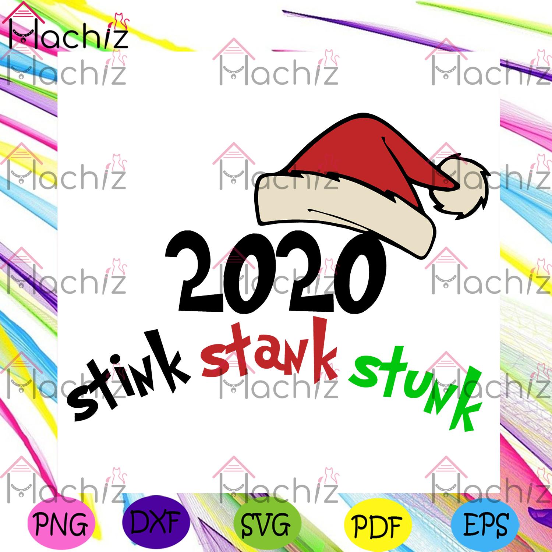 2020 stink stank stunk santa hat svg christmas svg, xmas svg
