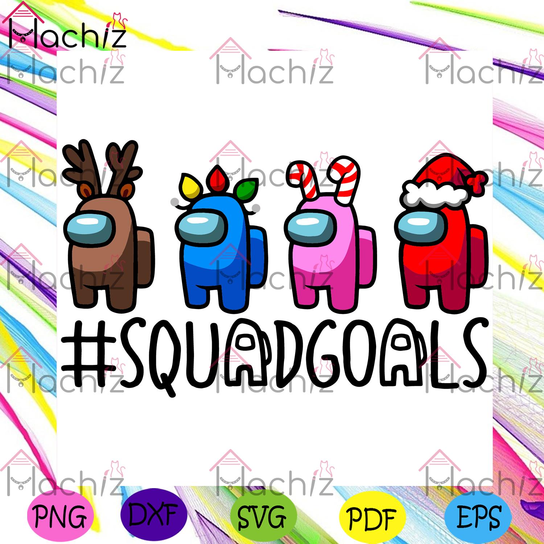 Among us squad goals christmas svg, trending game, among us svg