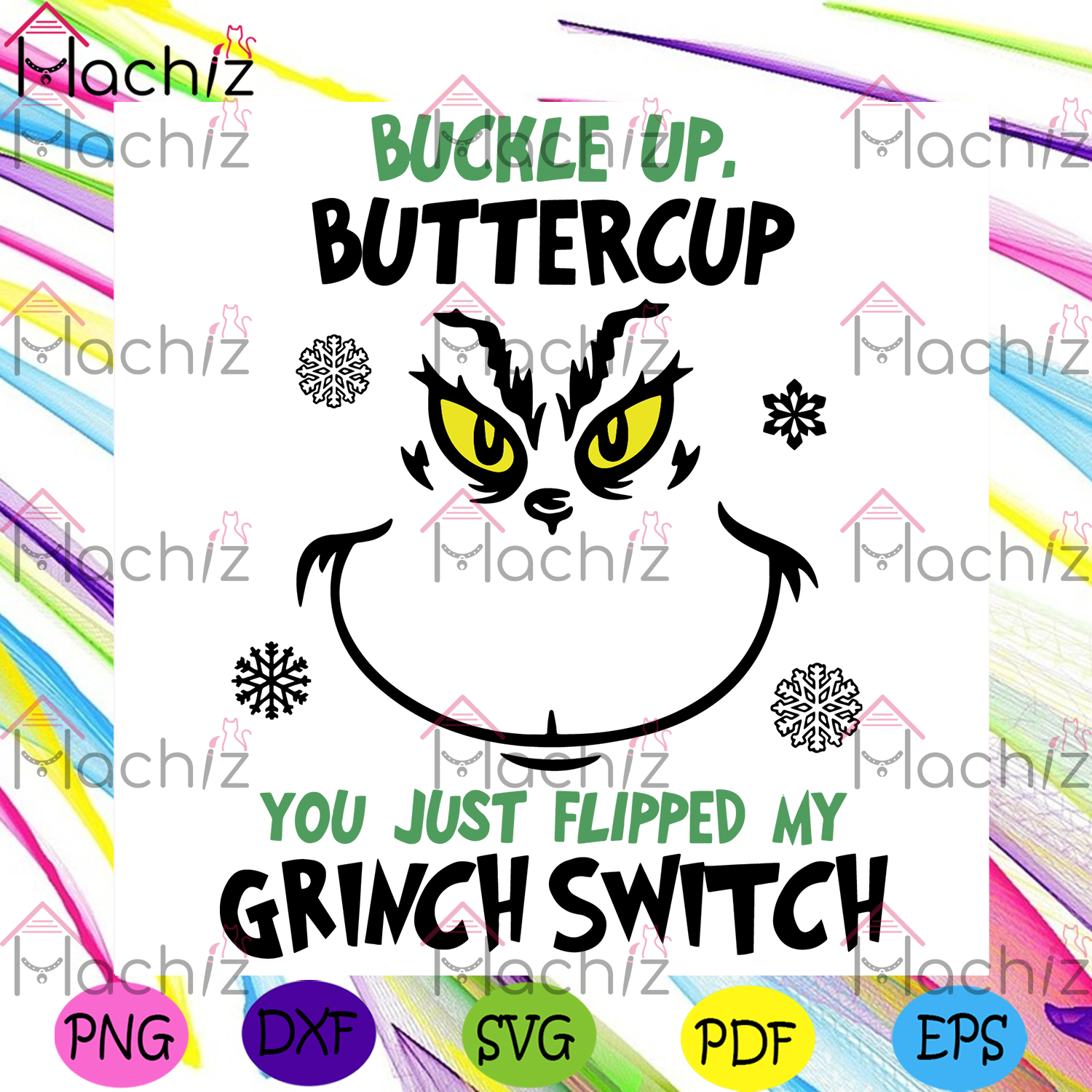 Buckle up butter cup you just flipped my grinch switch christmas svg