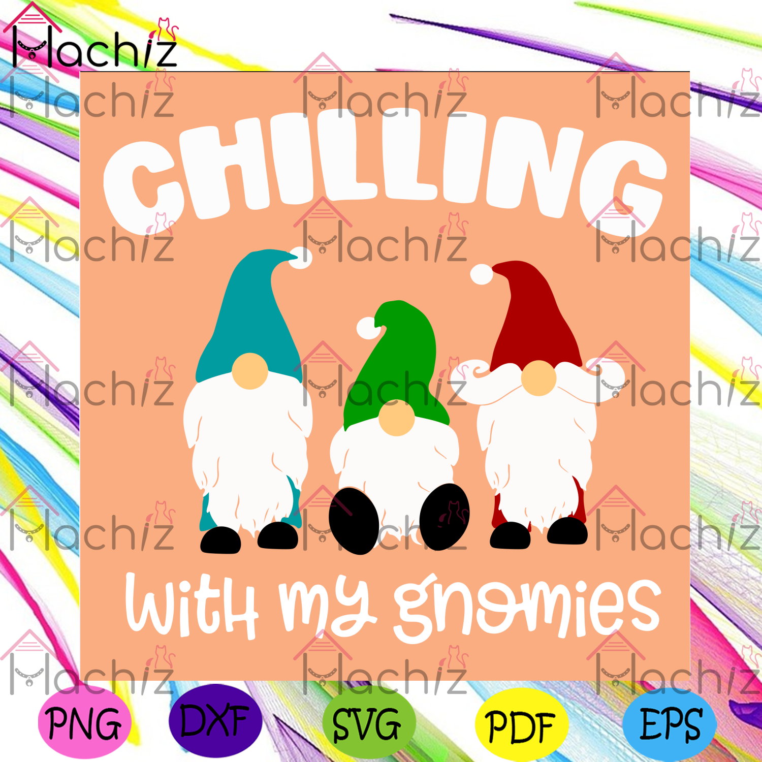 Chillin with my gnomies svg christmas svg, chill svg, chilling svg
